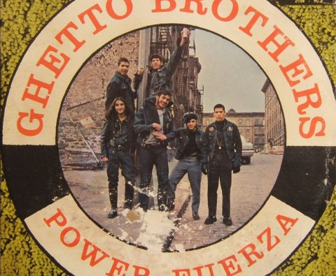 Forgotten album: Ghetto Brothers—Power-Fuerza