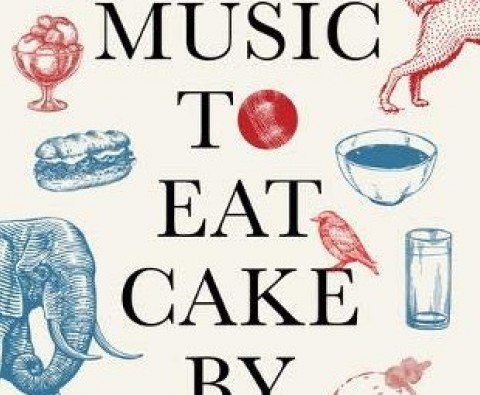 Music To Eat Cake By: The witty book you need to read