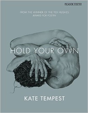 Hold Your Own – Kate Tempest