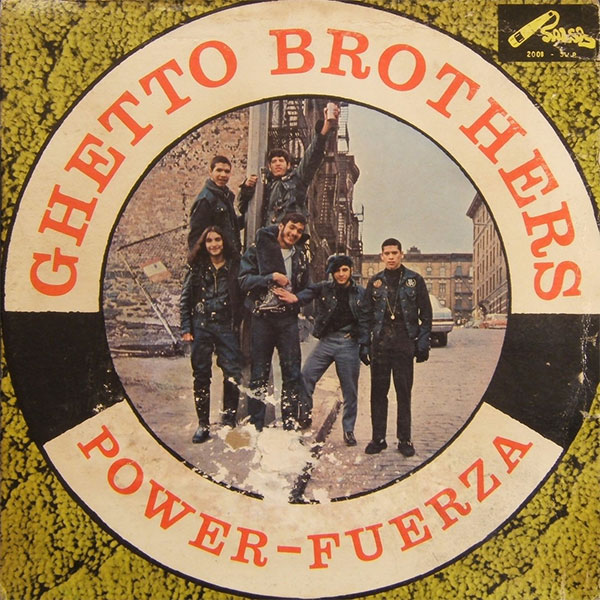 Ghetto Brothers Power-Fuerza