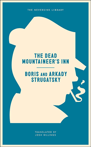 Boris and Arkady Strugatsky - The Dead Mountaineer's Inn