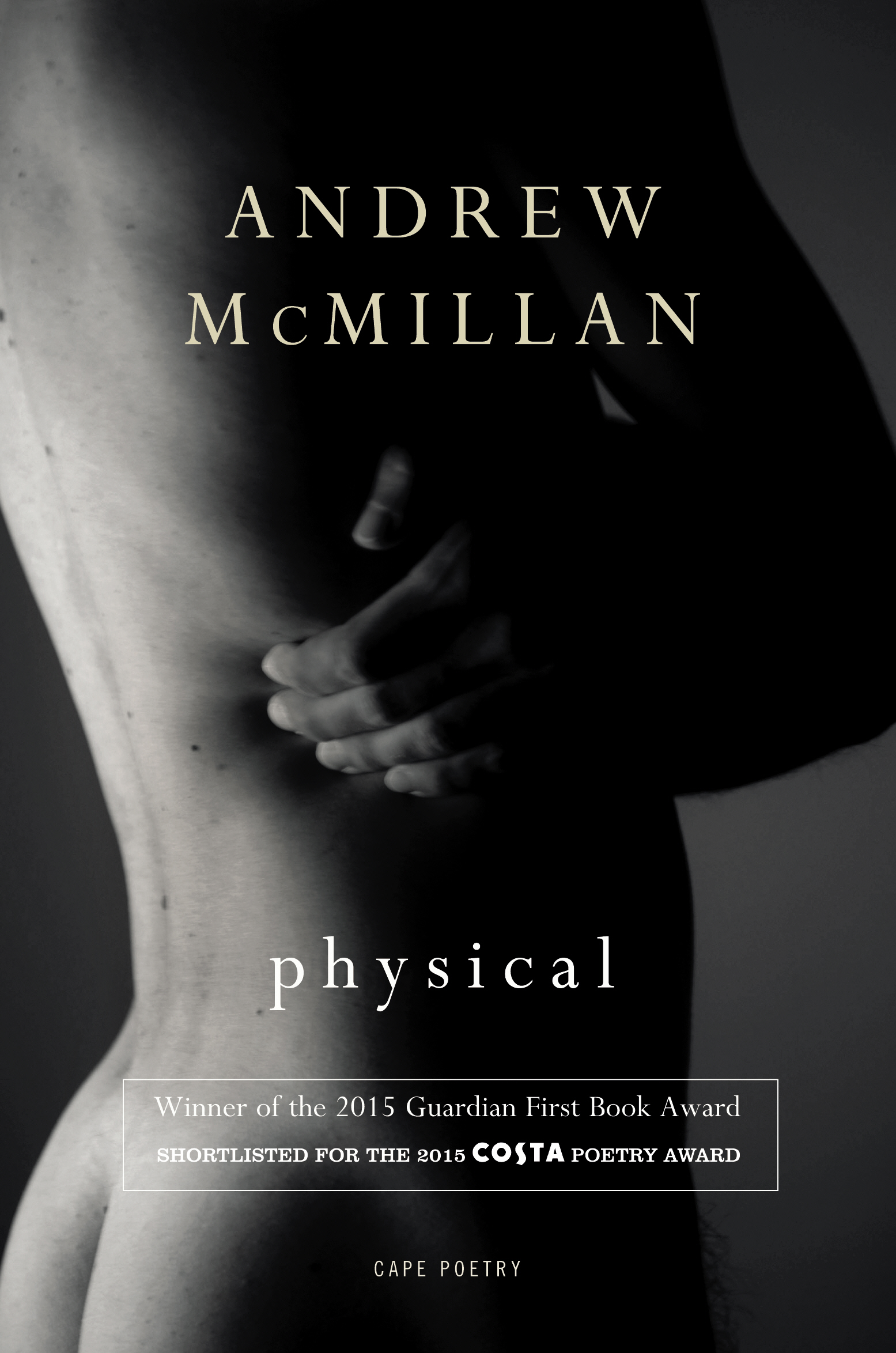 Physical by Andrew McMillan is published by Jonathan Cape