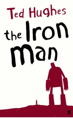 Ted Hughes The Iron Man