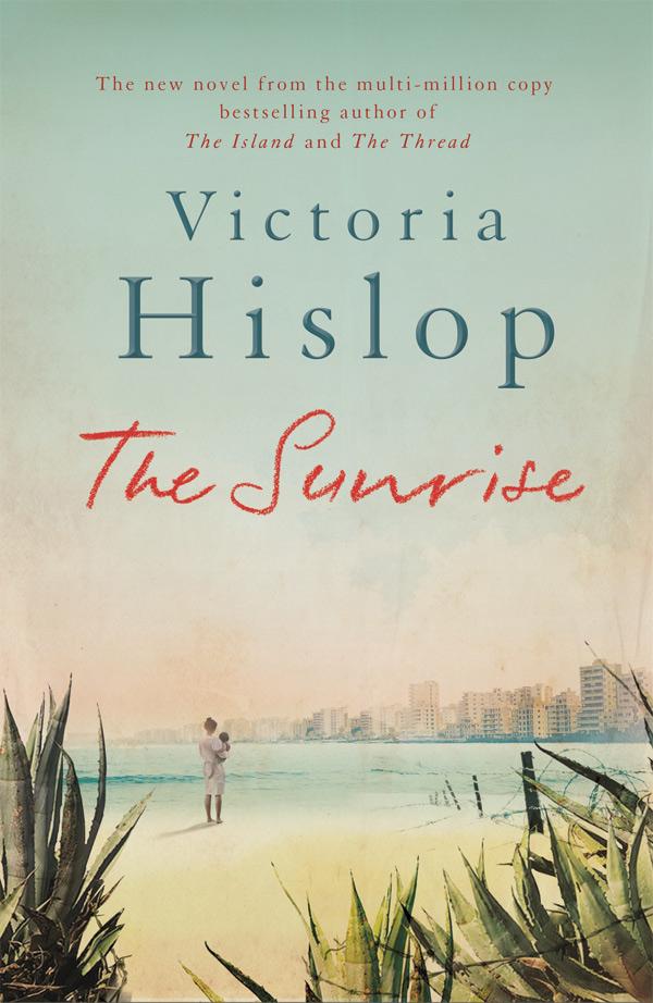 The Sunrise, Victoria Hislop
