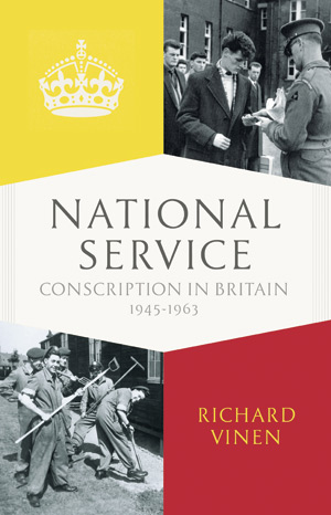 National Service Conscriptioon in Britain, 1945-1963