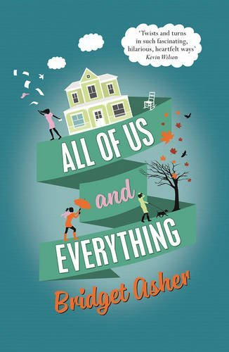 All of Us and Everything by Bridget Asher, published by Corvus