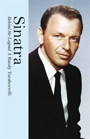 Frank Sinatra: Behind the Legend book