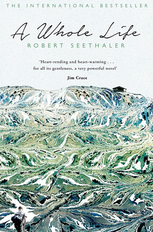 A Whole Life - Robert Seethale