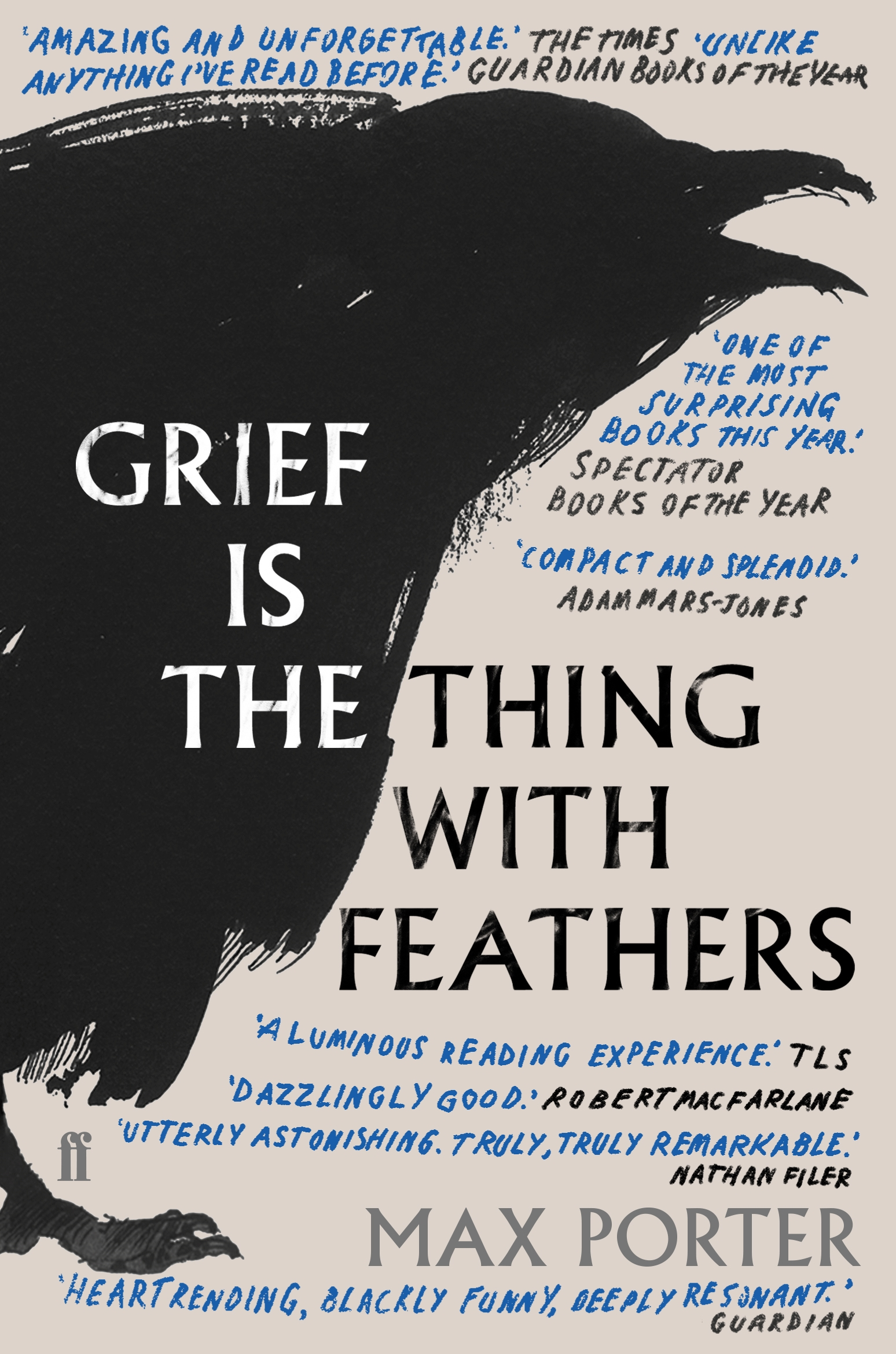 Grief is the Thing with Feathers by Max Porter, published by Faber & Faber