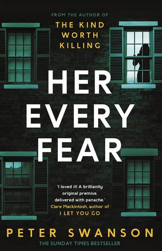 Her Every Fear by Peter Swanson, published by Faber & Faber