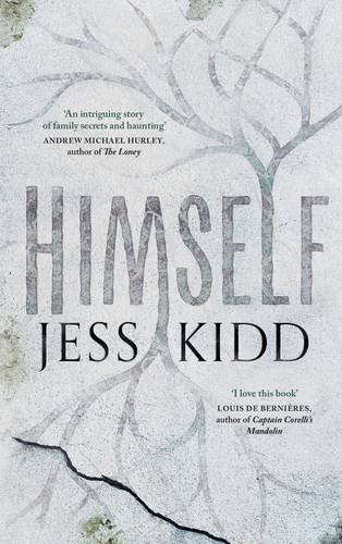 Himself by Jess Kidd, published by Canongate