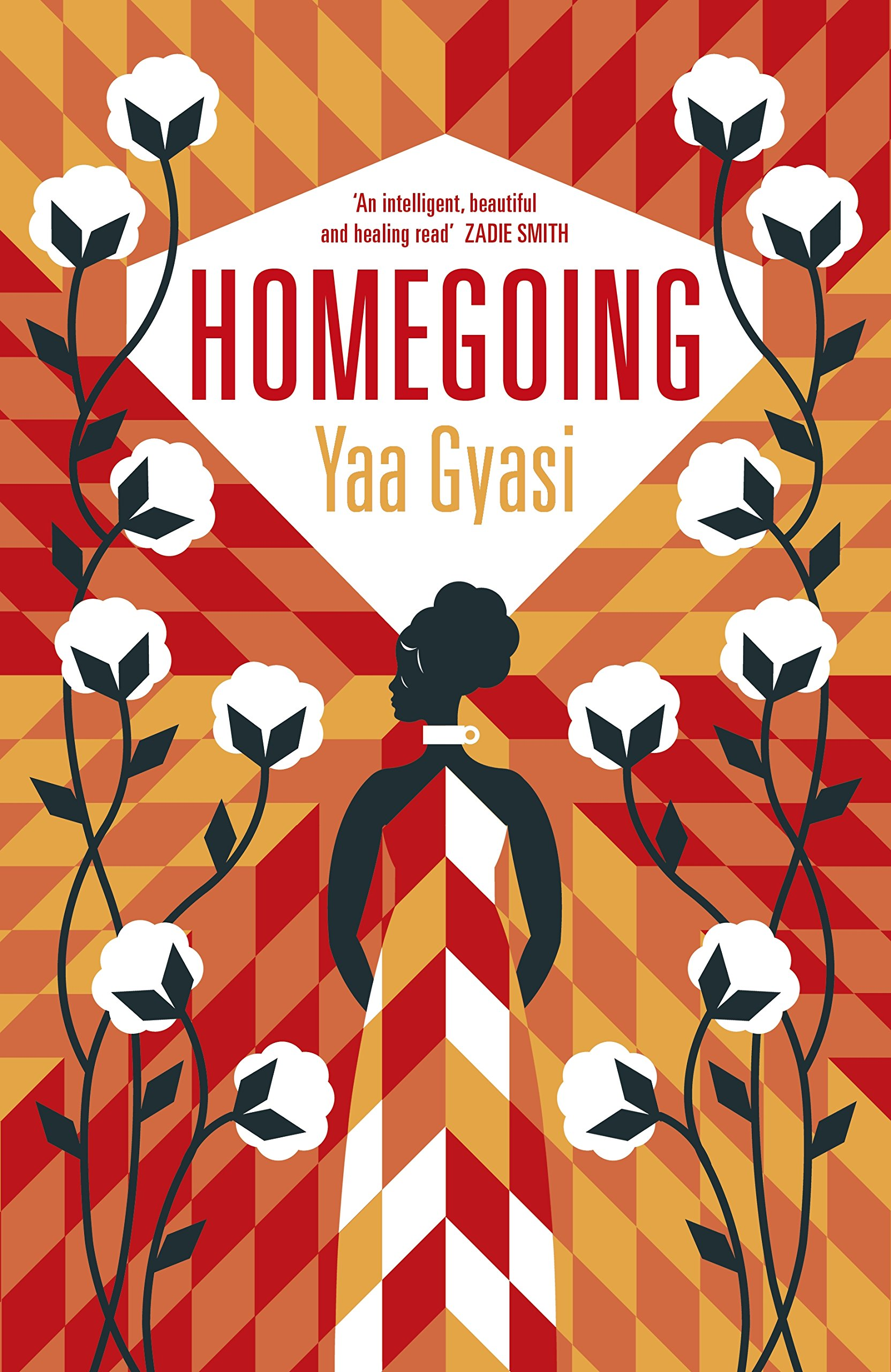 Homegoing by Yaa Gyasi, published by Penguin Random House