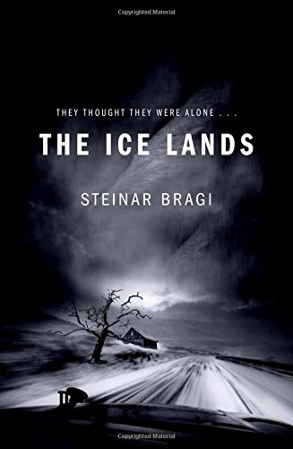 The Ice Lands by Steinar Bragi, published by Pan Macmillan
