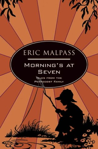 Mornings at Seven by Eric Malpass