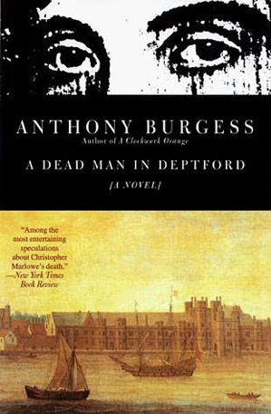 Anthony Burgess - A Dead Man in Deptford