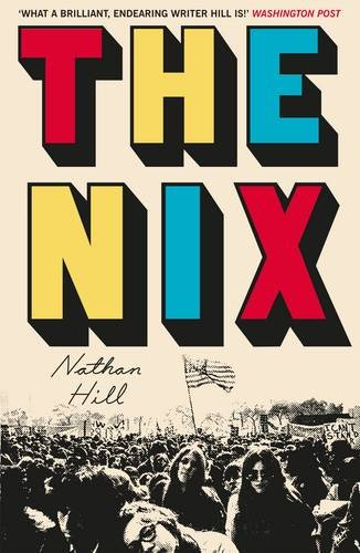 The Nix by Nathan Hill, published by Picador