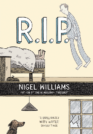 R.I.P by Nigel Williams