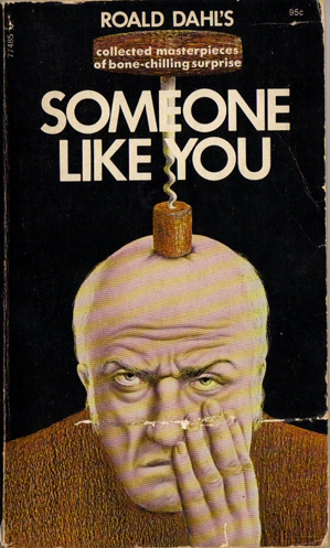 Roald Dahl - Someone Like You